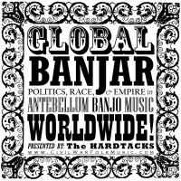 Hardtacks-GlobalBanjo-Cover-Border=HomeSweetHome-01